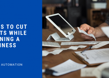 Ways to Cut Costs While Running a Business
