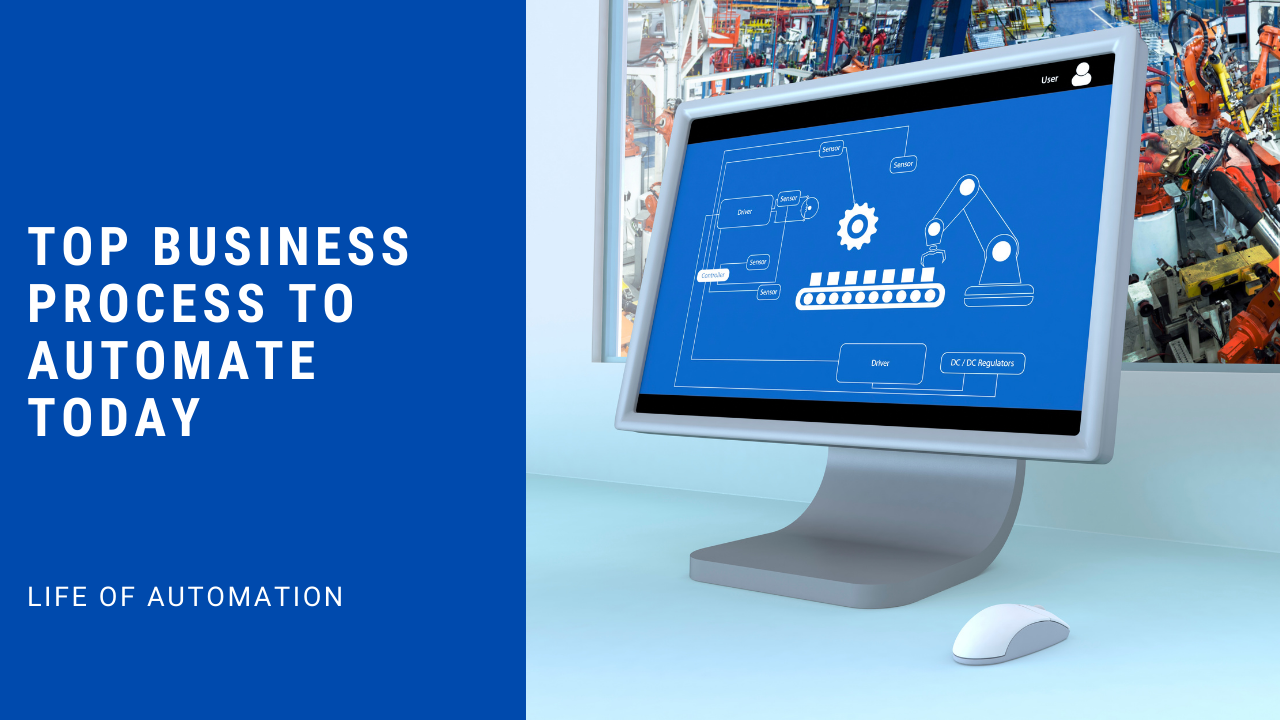 Top 4 Business Process to Automate Today